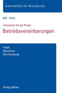 Betriebsvereinbarungen von Bell,  Regina, Fuchs,  Christiane
