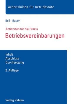 Betriebsvereinbarungen von Bauer,  Anna, Bell,  Regina