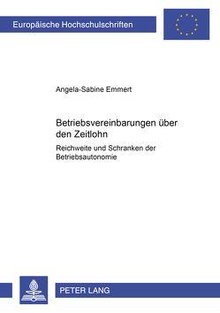 Betriebsvereinbarungen über den Zeitlohn von Emmert,  Angela