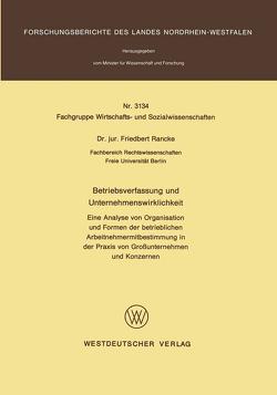 Betriebsverfassung und Unternehmenswirklichkeit von Rancke,  Friedbert