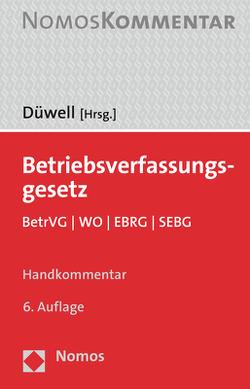 Betriebsverfassungsgesetz von Düwell,  Franz Josef
