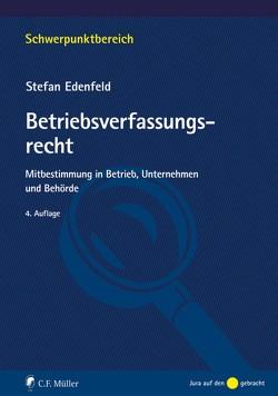 Betriebsverfassungsrecht von Edenfeld,  Stefan