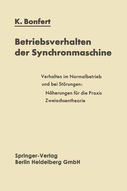 Betriebsverhalten der Synchronmaschine von Bonfert,  Kurt