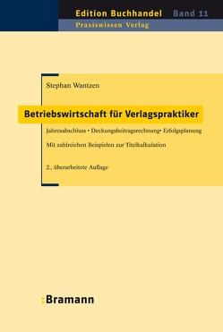 Betriebswirtschaft für Verlagspraktiker von Wantzen,  Stephan