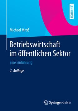Betriebswirtschaft im öffentlichen Sektor von Mroß,  Michael