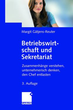 Betriebswirtschaft und Sekretariat von Gätjens,  Margit