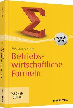 Betriebswirtschaftliche Formeln von Wöltje,  Jörg