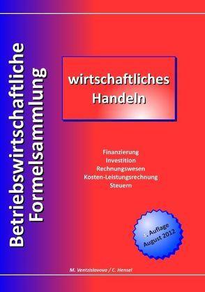 Betriebswirtschaftliche Formelsammlung von Hensel,  Christian, Ventzislavova,  Madlen