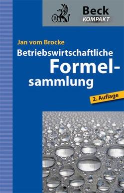 Betriebswirtschaftliche Formelsammlung von Brocke,  Jan vom