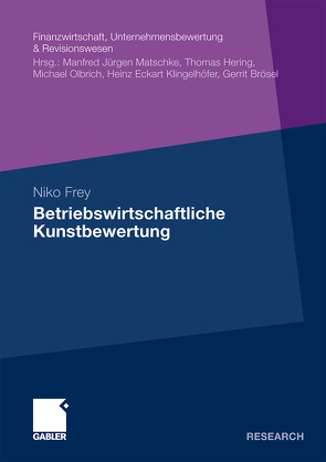 Betriebswirtschaftliche Kunstbewertung von Frey,  Niko