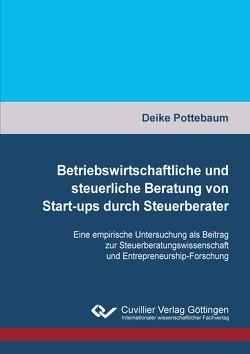 Betriebswirtschaftliche und steuerliche Beratung von Start-ups durch Steuerberater von Pottebaum,  Deike