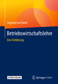 Betriebswirtschaftslehre von von Känel,  Siegfried