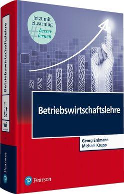 Betriebswirtschaftslehre von Erdmann,  Georg, Krupp,  Michael