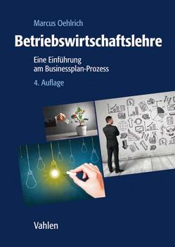 Betriebswirtschaftslehre von Dahmen,  Andreas, Oehlrich,  Marcus