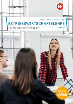 Betriebswirtschaftslehre für Berufliche Gymnasien von Blank,  Andreas, Hahn,  Hans, Meyer,  Helge, Mueller,  Helmut, Pade,  Peter