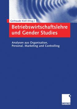 Betriebswirtschaftslehre und Gender Studies von Krell,  Gertraude