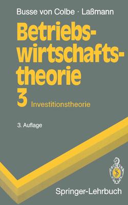 Betriebswirtschaftstheorie von Busse von Colbe,  Walther, Lassmann,  Gert