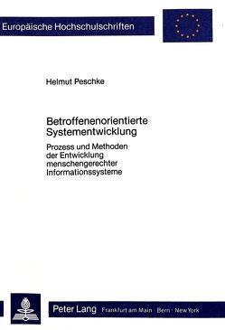 Betroffenenorientierte Systementwicklung von Peschke,  Helmut