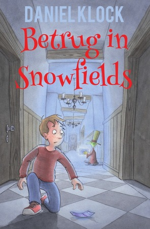 Betrug in Snowfields von Klock,  Daniel