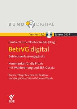 BetrVG digital Vers.15.0 – Fortsetzungsbezug von Däubler,  Wolfgang, Kittner,  Michael, Klebe,  Thomas, Wedde,  Peter