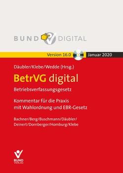 BetrVG digital Vers. 16.0 Fortsetzungsbezug von Däubler,  Wolfgang, Klebe,  Thomas, Wedde,  Peter