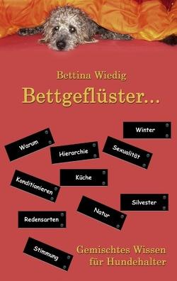 Bettgeflüster … von Wiedig,  Bettina