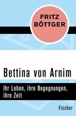 Bettina von Arnim von Böttger,  Fritz