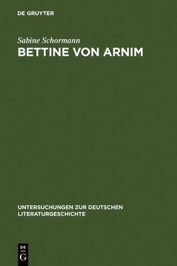 Bettine von Arnim von Schormann,  Sabine