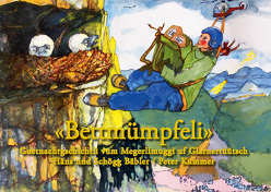 Bettmümpfeli von Bäbler,  Häns und Schögg, Kummer,  Peter