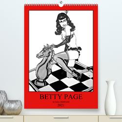 Betty Page – Quickies by SARA HORWATH (Premium, hochwertiger DIN A2 Wandkalender 2021, Kunstdruck in Hochglanz) von Horwath Burlesque up your wall,  Sara
