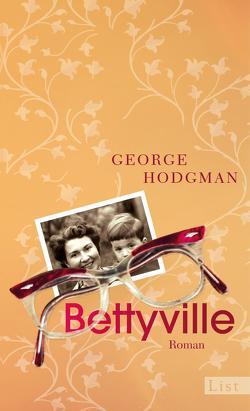 Bettyville von Hodgman,  George, Lösch,  Conny