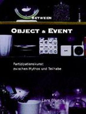 Between Object & Event von Blunck,  Lars