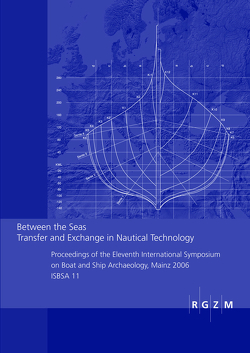 Between the Seas. Transfer and Exchange in Nautical Technology von Bockius,  Ronald