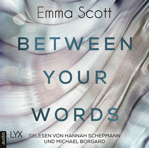 Between Your Words von Borgard,  Michael, Marter,  Inka, Schepmann,  Hannah, Scott,  Emma