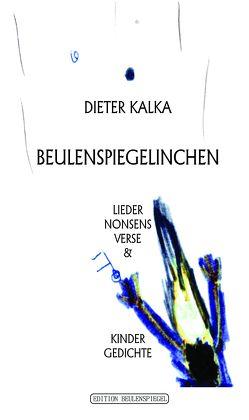 Beulenspiegelinchen von Kalka,  Dieter