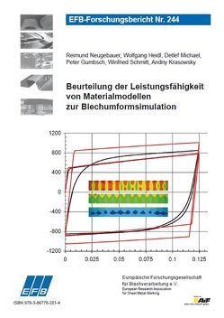 Beurteilung der Leistungsfähigkeit von Materialmodellen zur Blechumformsimulation von Gumbsch,  Peter, Heidl,  Wolfgang, Krasowsky,  Andriy, Michael,  Detlef, Neugebauer,  Reimund, Schmitt,  Winfried