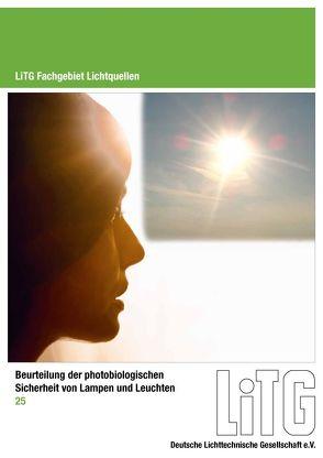Beurteilung der photobiologischen Sicherheit von Lampen und Leuchten von Helbig,  Hannah