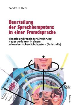 Beurteilung der Sprechkompetenz in einer Fremdsprache von Hutterli,  Sandra