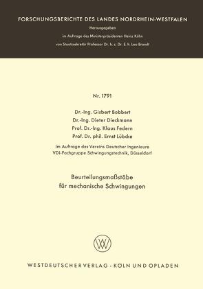 Beurteilungsmaßstäbe für mechanische Schwingungen von Bobbert,  Gisbert, Dieckmann,  Dieter, Federn,  Klaus, Lübcke,  Ernst