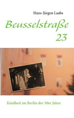 Beusselstraße 23 von Laabs,  Hans-Jürgen