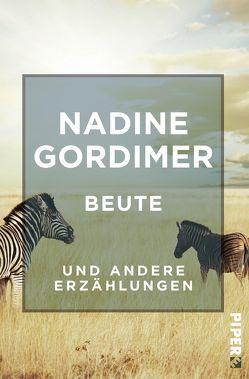 Beute von Gordimer,  Nadine, Schaden,  Barbara