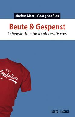 Beute & Gespenst von Metz,  Markus, Seesslen,  Georg