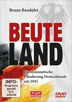 Beuteland von Bandulet,  Bruno
