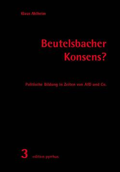 Beutelsbacher Konsens? von Ahlheim,  Klaus