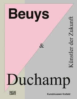 Beuys & Duchamp von Dickel,  Hans, Graevenitz,  Antje von, Graulich,  Gerhard, Lerm-Hayes,  Christa-Maria, Neuburger,  Katharina, Röder,  Kornelia, Steinegger,  Christoph