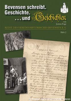 Bevensen erzählt – Geschichte . . . und Geschichten von Fuge,  Janina, Historisches Bevensen e. V.