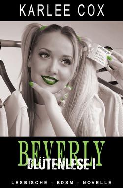 Beverly – Blütenlese 1 von Cox,  Karlee, Riedel,  Thomas, Smith,  Susann