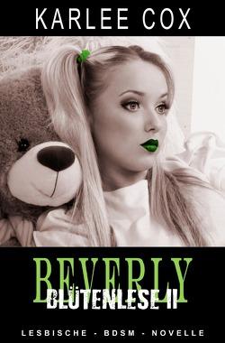 Beverly – Blütenlese 2 von Cox,  Karlee, Riedel,  Thomas, Smith,  Susann