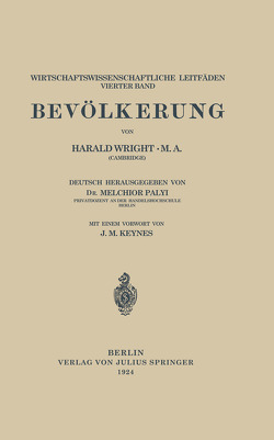 Bevölkerung von Keynes,  J. M., Palyi,  Melchior, Wright,  Harald