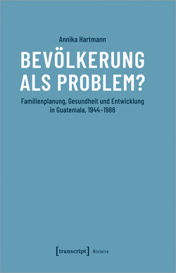 Bevölkerung als Problem? von Hartmann,  Annika